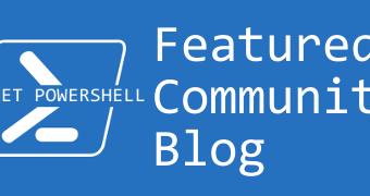 Planet PowerShell: Community Blog Feed